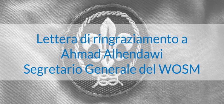 Lettera di ringraziamento a Ahmad Alhendawi - Segretario Generale del WOSM